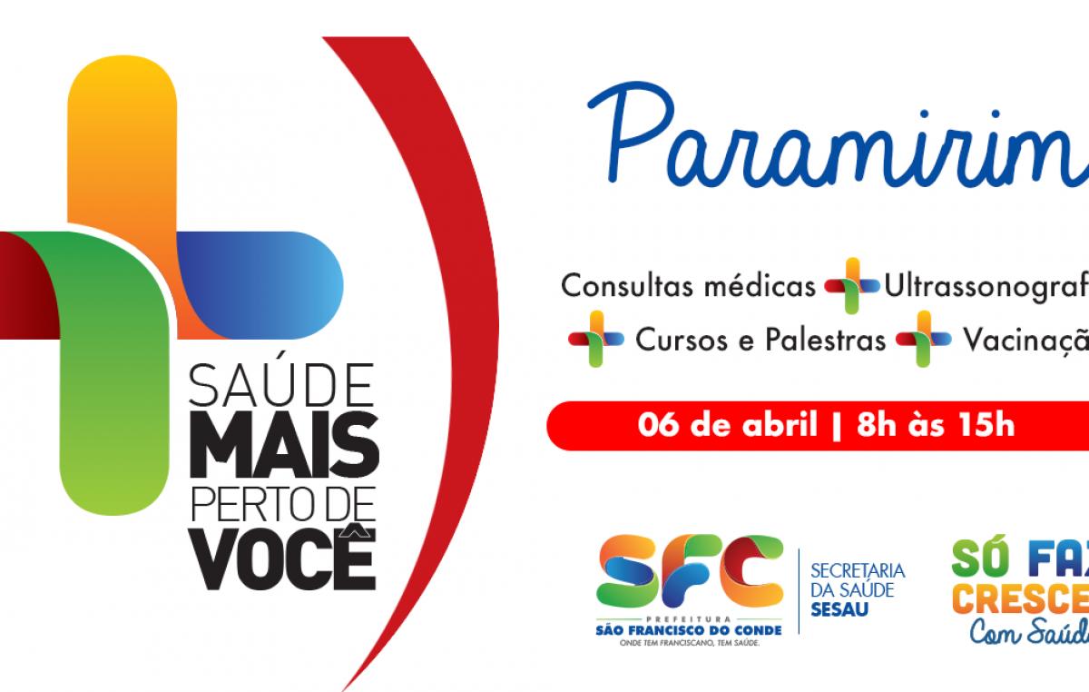 Comunidade de Paramirim recebe a segunda edição do Projeto Saúde Mais Perto de Você nesta sexta-feira (06)