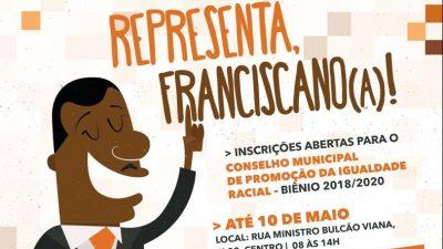 Estão abertas até o dia 10 de maio as inscrições para o Conselho Municipal de Promoção da Igualdade Racial – biênio 2018/2020