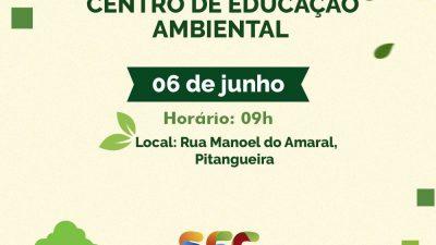 SEMAP: Inauguração do Centrode Educação Ambiental acontecerá no dia 06 de junho