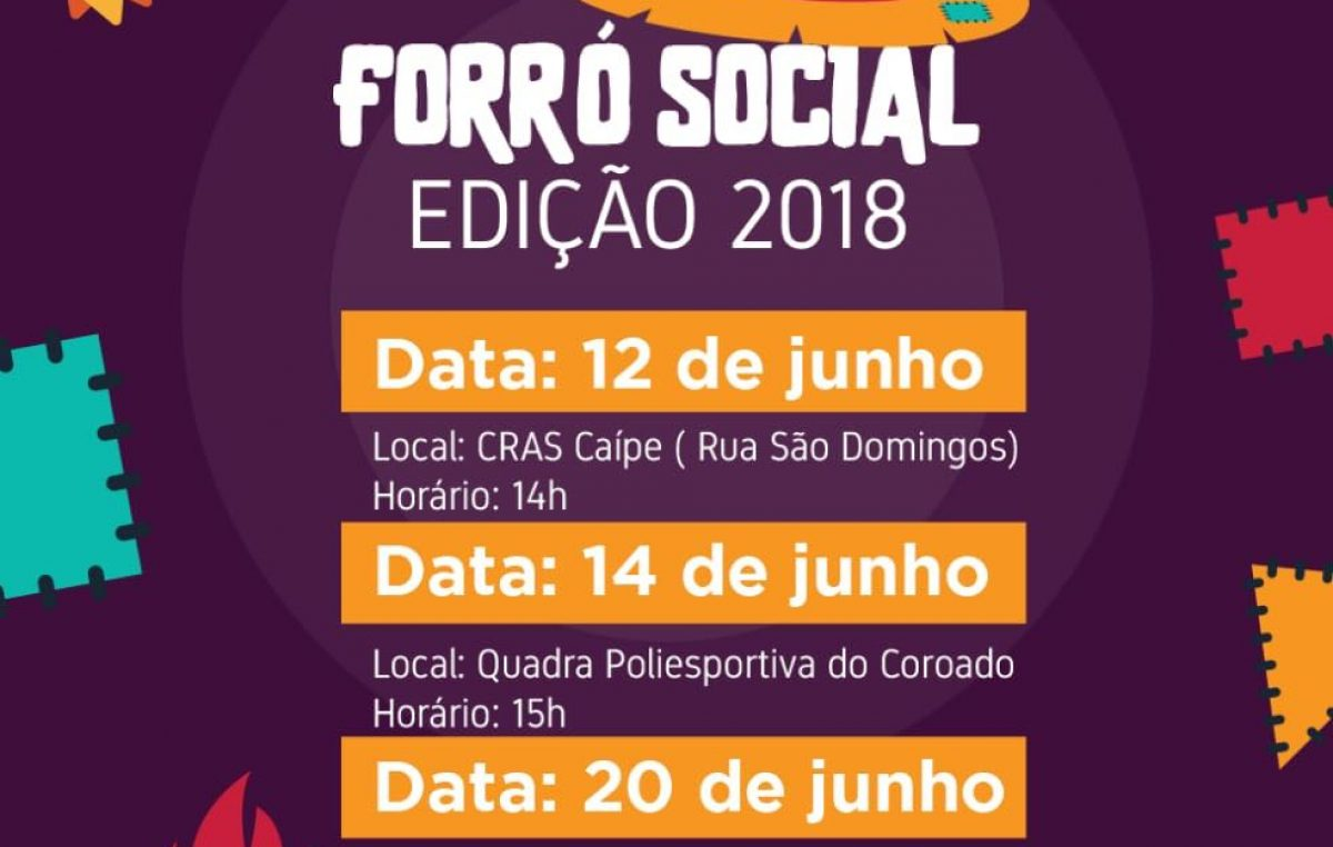 CRAS realizará mais uma edição do Forró Social nesta terça-feira (12) no Caípe