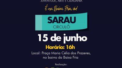 """SDHCJ: """"Sarau Circulô"""" acontecerá nesta sexta-feira (15) na Baixa Fria"""