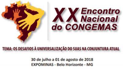 Representantes da SEDESE irão participar do XX Encontro Nacional doColegiado Nacional de Gestores Municipais de Assistência Social (CONGEMAS)em Belo Horizonte
