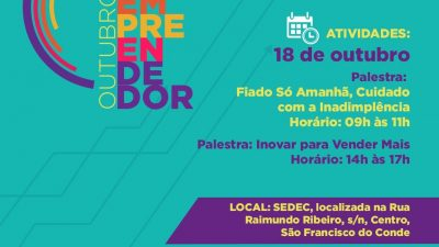 """Projeto Outubro Empreendedor: Palestra com o tema: """"Inovar para Vender Mais"""" acontecerá nesta quinta-feira (18), das 14h às 17, no prédio da SEDEC"""