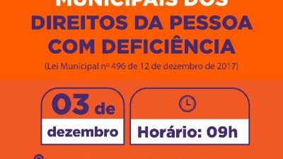 Conselheiros municipais dos Direitos da Pessoa com Deficiência serão empossados no dia 03 de dezembro