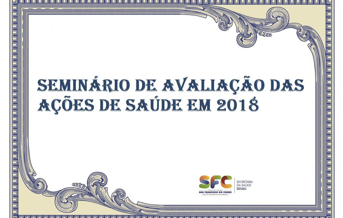 São Francisco do Conde irá promover Seminário de Avaliação das Ações de Saúde em 2018 e I Mostra da Atenção Básica, no dia 18 de dezembro, na Câmara de Vereadores