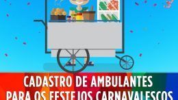 SEDEC: Cadastro de ambulantes para os festejos carnavalescos termina amanhã (15)