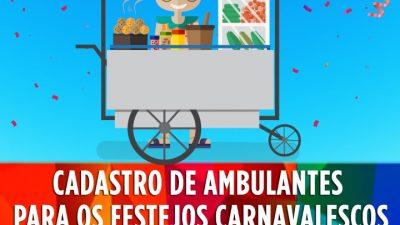 SEDEC: Cadastro de ambulantes para os festejos carnavalescos começa dia 04 de fevereiro (Segunda-feira)