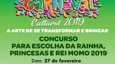 Concurso para escolha da Rainha, Princesas e Rei Momo do Carnaval acontecerá nesta quarta-feira (27)