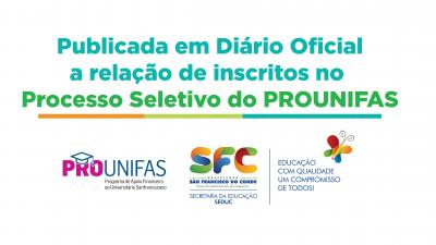 Publicada em Diário Oficial a relação de inscritos no Processo Seletivo do PROUNIFAS