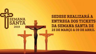 SEDESE realizará a entrega dos Tickets da Semana Santa de 25 de março a 09 de abril