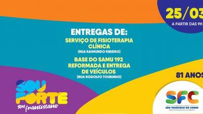 Prefeitura entrega Serviço de Fisioterapia Clínica, base do SAMU reformada, fardamento e dois veículos de emergência dia 25 de março