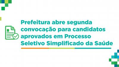 Prefeitura abre segunda convocação para candidatos aprovados em Processo Seletivo Simplificado da Saúde