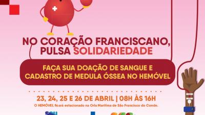 Campanha de Doação de Sangue e Cadastro de Medula Óssea acontecem dias 23, 24, 25 e 26 de abril