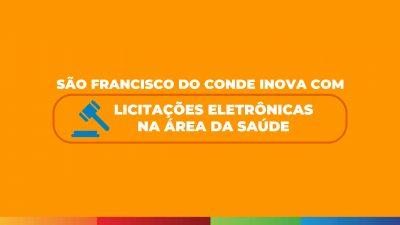 São Francisco do Conde inova com Licitações Eletrônicas na área da Saúde