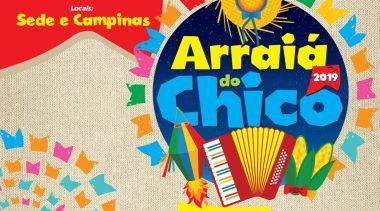 O Arraiá do Chico 2019 vem com tudo!!!