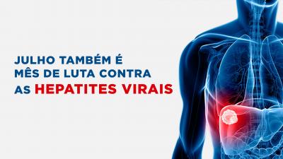 Julho também é mês de luta contra as hepatites virais