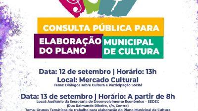 SECULT e Conselho Municipal de Cultura promoverão Consulta Pública para a criação do Plano Municipal de Cultura