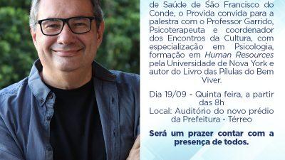 """São Francisco do Conde terá palestra com professor Garrido com o tema: """"Acolhendo pessoas para colher amor"""""""