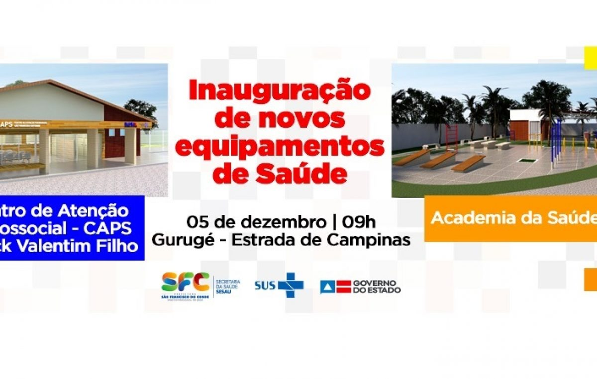 Governo do Estado e Prefeitura vão inaugurar nova sede do CAPS e primeira Academia da Saúde de São Francisco do Conde, com a presença do governador Rui Costa