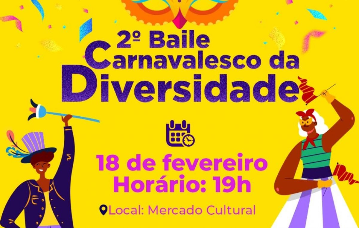 SDHCJ: 2ª edição do Baile Carnavalesco da Diversidade acontecerá no dia 18 de fevereiro