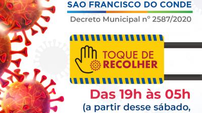 A partir deste sábado (06), novas medidas do Toque de Recolher passam a valer em São Francisco do Conde