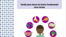 COVID-19   SEDUC lança cartilha de Alimentação Saudável versão Anos Iniciais