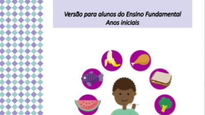 COVID-19 | SEDUC lança cartilha de Alimentação Saudável versão Anos Iniciais