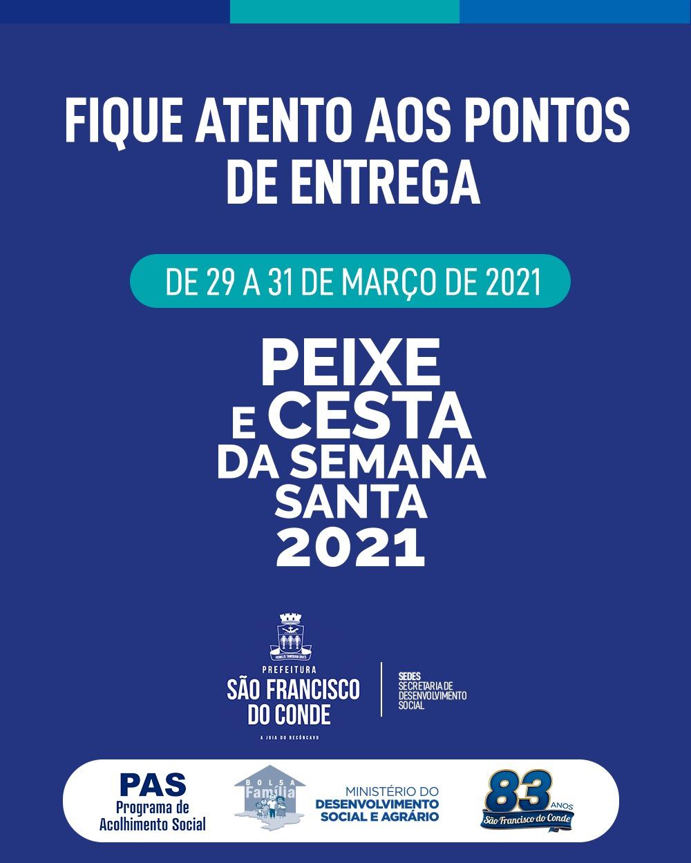 Prefeitura iniciou a entrega da Cesta Especial e dos Peixes da Semana Santa, nesta segunda-feira (29)