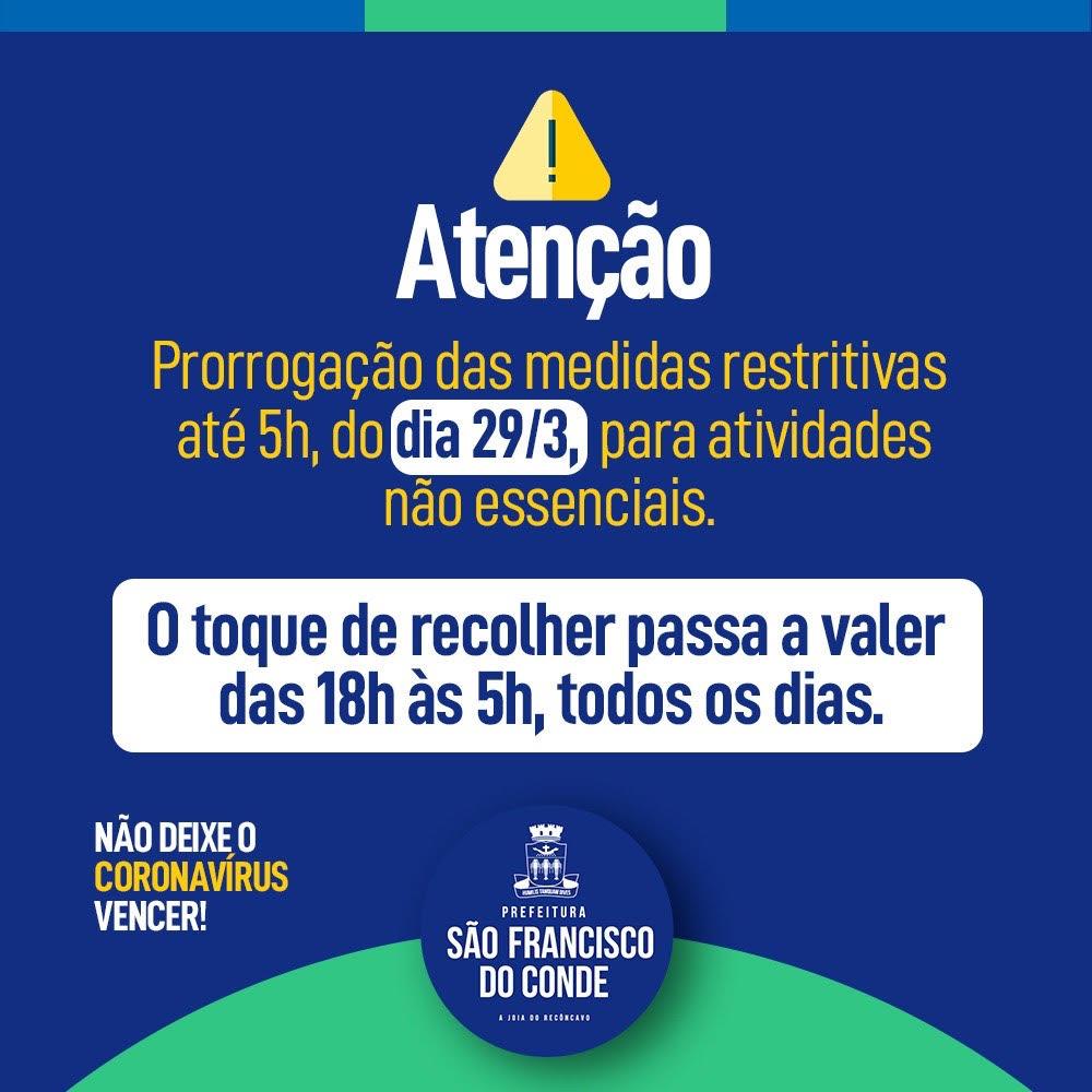As medidas restritivas para combate ao coronavírus foram prorrogadas até 29 de março, em São Francisco do Conde