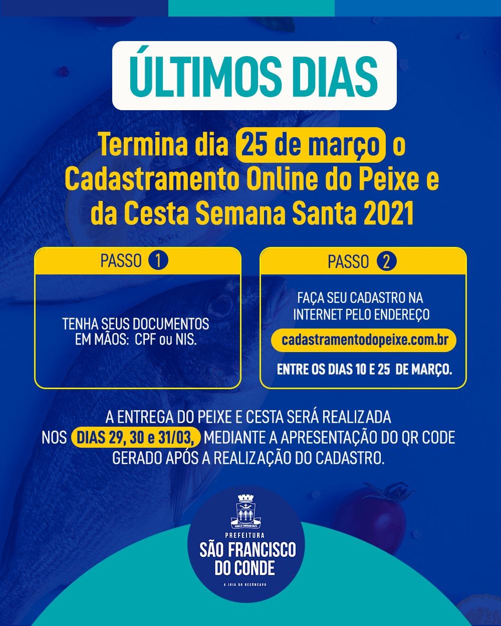 Termina dia 25 de março o Cadastramento Online do Peixe e da Cesta Semana Santa 2021