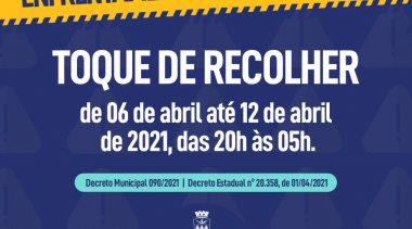 Novas medidas para enfrentamento do Coronavírus seguem até 12 de abril de 2021