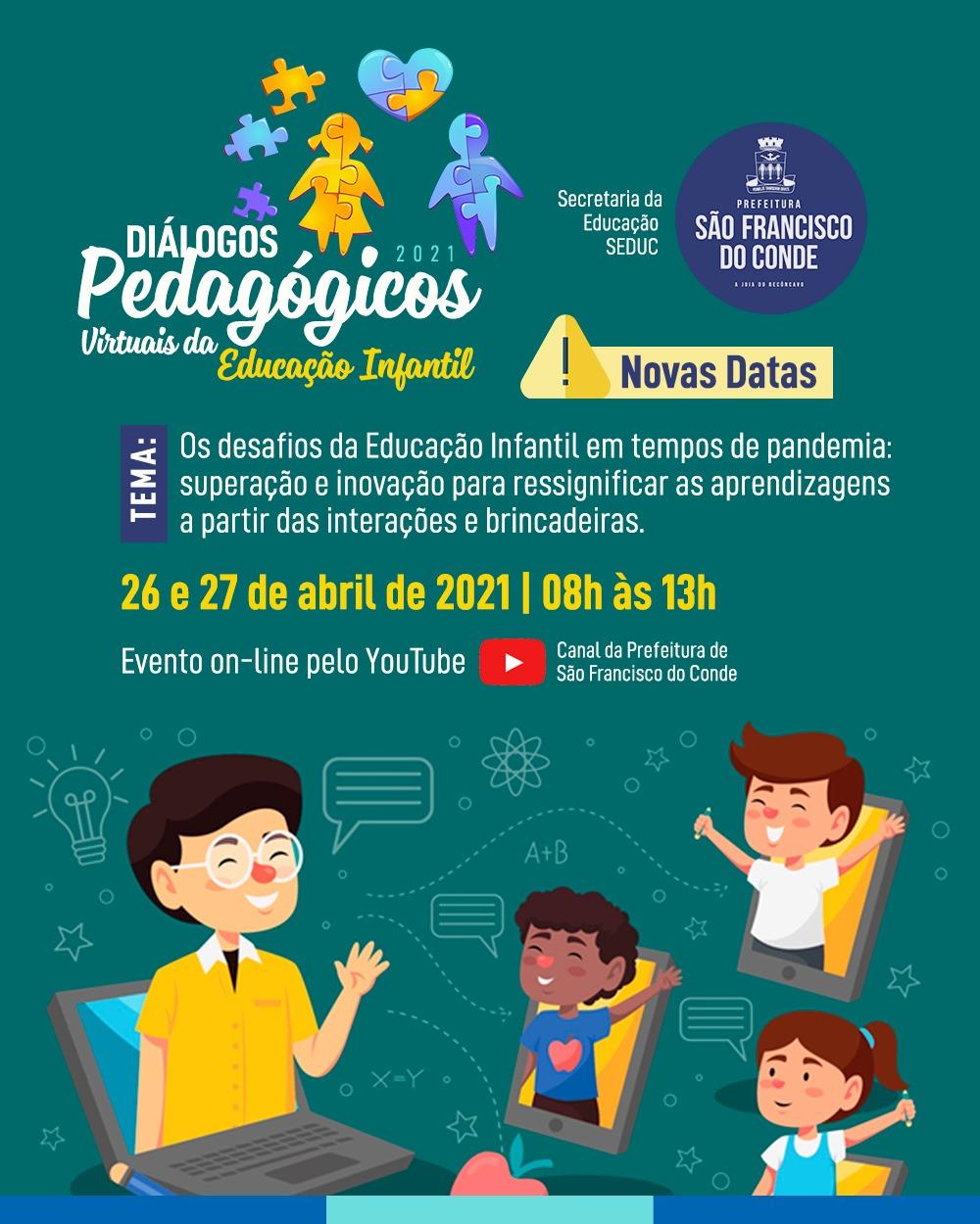 Evento Diálogos Pedagógicos Virtuais da Educação Infantil 2021 acontece on-line dias 26 e 27 de abril