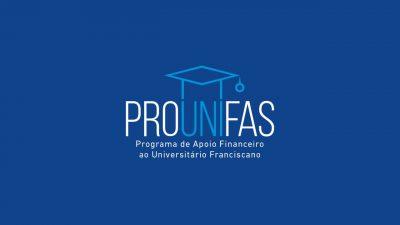 Atenção Beneficiários do Programa de Apoio Financeiro ao Universitário Franciscano – PROUNIFAS