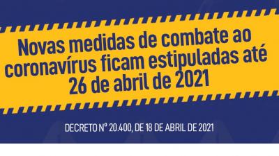 Novas medidas de combate ao coronavírus ficam estipuladas até 26 de abril de 2021