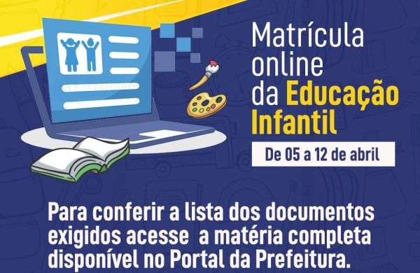 Matrículas da Educação Infantil acontecerão de 05 a 12 de abril de forma online