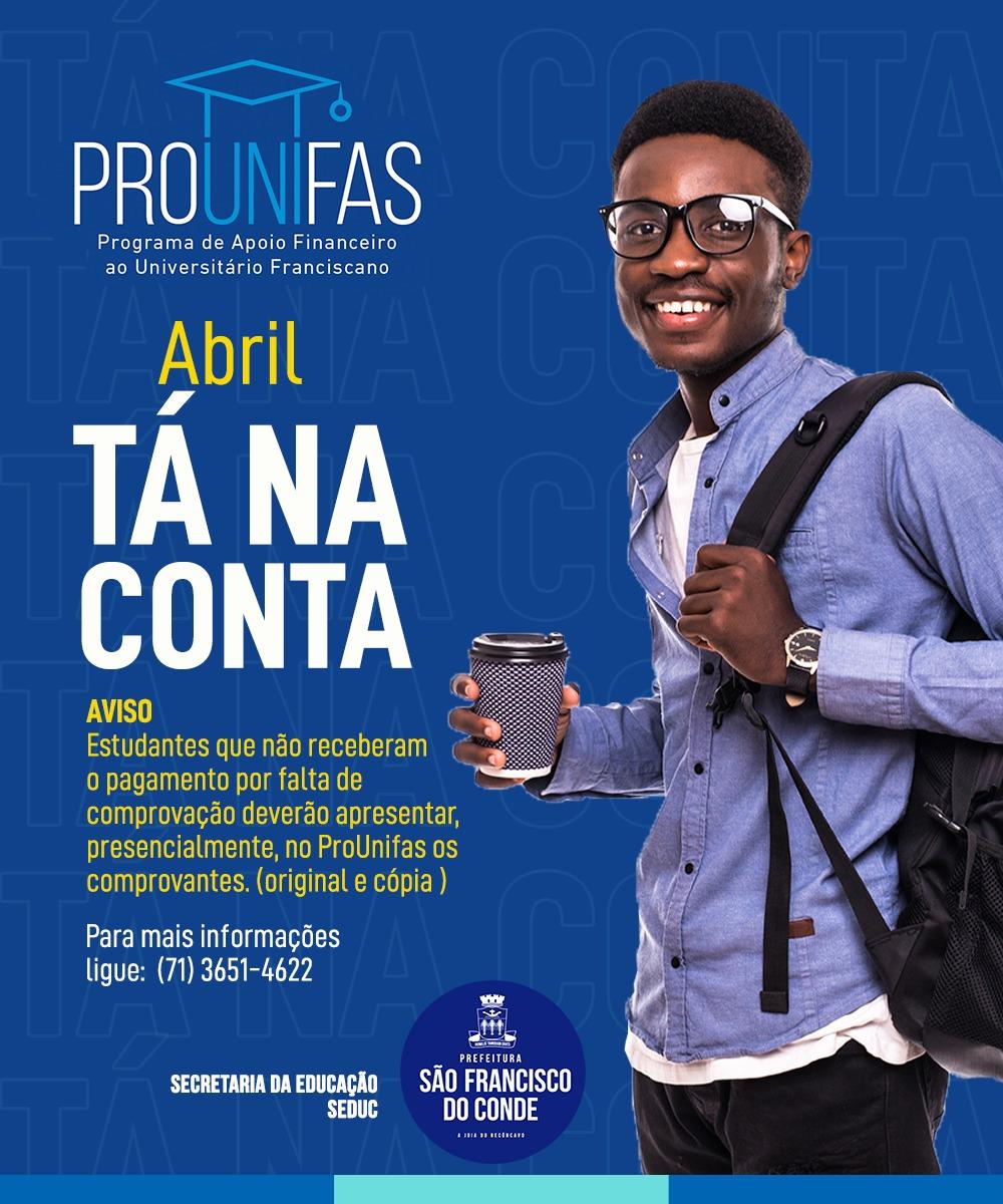 O pagamento do Prounifas de abril tá na conta