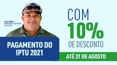 Prefeitura prorrogou o pagamento do IPTU 2021 com 10% de desconto até 31 de agosto
