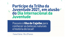 Prefeitura promove Trilha da Juventude 2021 para celebrar o Dia Internacional da Juventude