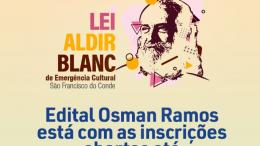 Lei Aldir Blanc: Inscrições do Edital Osman Ramos estão abertas até 04 de setembro