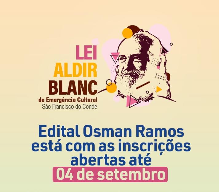 Lei Aldir Blanc: Edital Osman Ramos vai premiar ações do segmento artístico e cultural